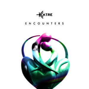 Katre - Encounters